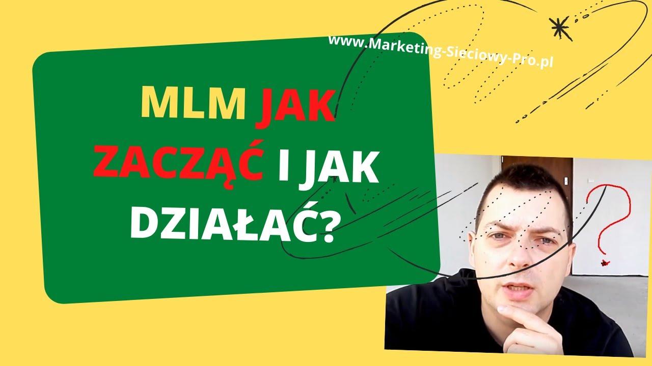 Biznes MLM - Od czego zacząć i jak działać!?