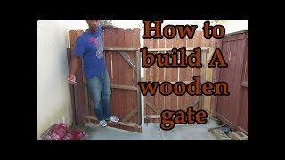 How to build wooden gates
