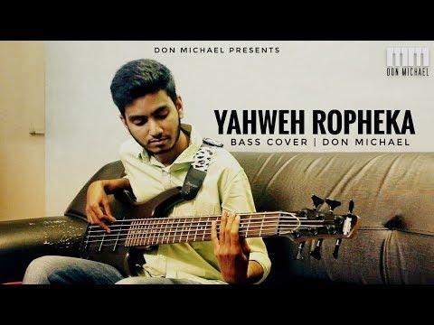 Yahweh Ropheka | John Jebaraj | Levi 4 | Bass Cover - Don Michael