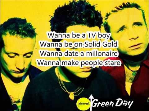 I Wanna Be On TV - Green Day (Lyrics)