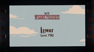 ReTo - Lemur (prod. PSR)