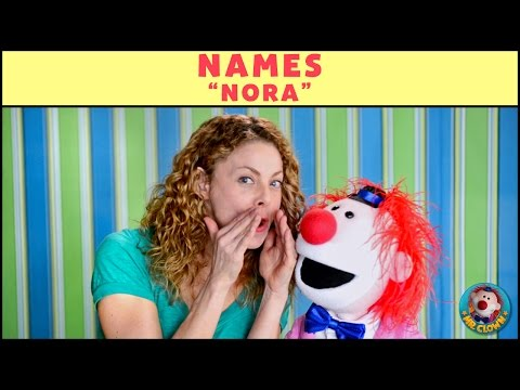 Learning Names with Mr. Clown: 'Nora'
