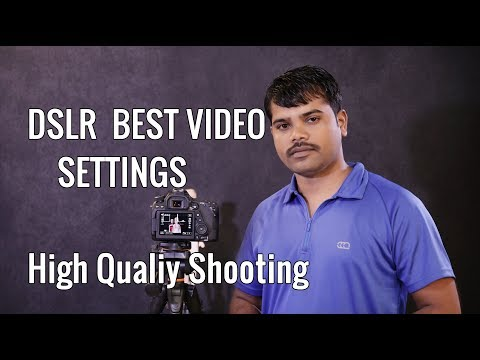 Dslr Video Shooting Best Quality Settings | canon 80D Camera | Tutorial in Hindi