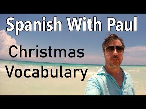 Christmas Vocabulary - Learn Spanish With Paul