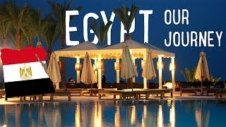 Egypt - our journey