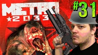 ALMOST THE END! METRO 2033 Redux Gameplay Walkthrough Part 31 - Gaming Awesome