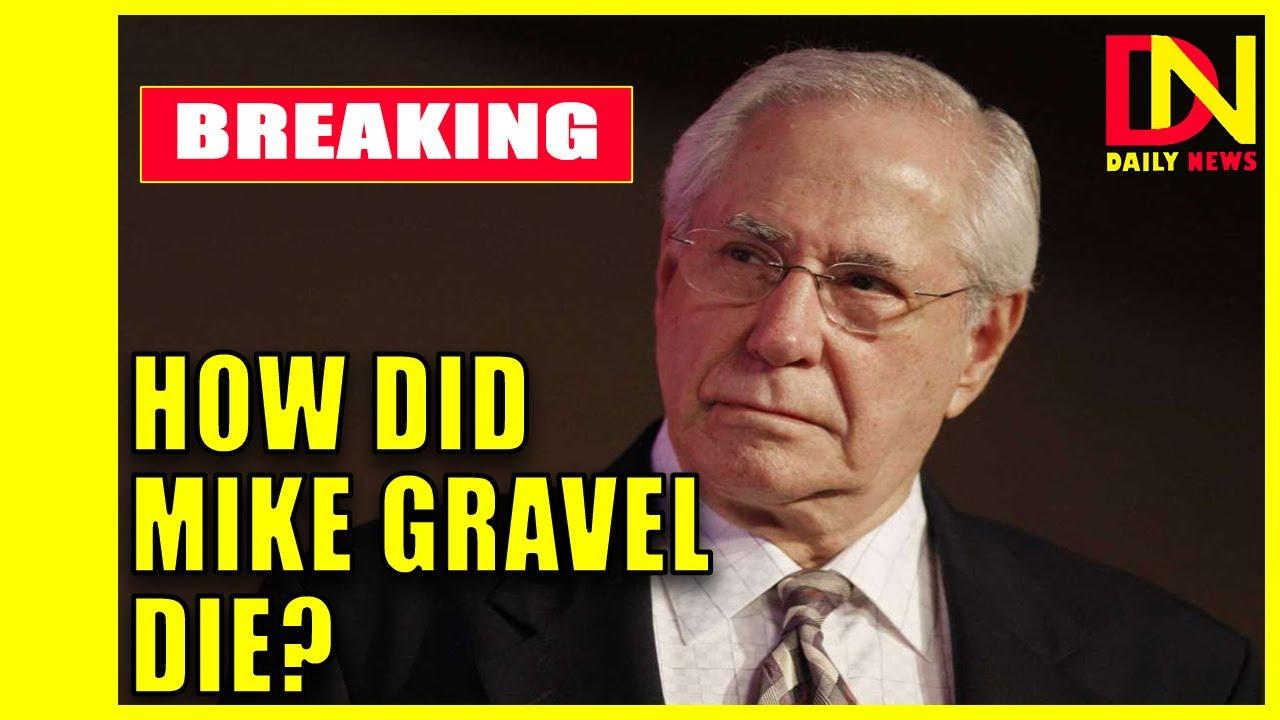 Mike Gravel, Former Alaska Senator And Anti-War Advocate, Dies At ...