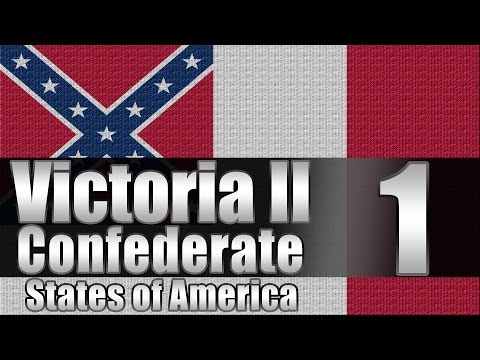 "Victoria 2 CSA  ""For the South!"" EP:1"