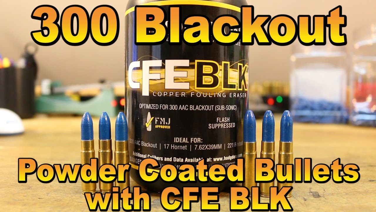 300 BLK - Powder Coated Bullets with CFE BLK - YouTube