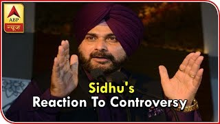 Sidhu Reacts To Controversy On Hugging Pak Army Chief, Sitting Beside PoK President | ABP News