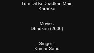 Tum Dil Ki Dhadkan Main - Karaoke - Dhadkan (2000) - Kumar Sanu