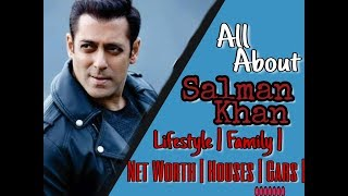 SALMAN KHAN LIFESTYLE | FAMILY | BODY | NET WORTH | CARS | HOUSES | UNKNOWN  FACTS | Girlfriends