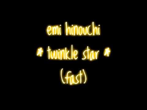 Emi Hinouchi - Twinkle Star (Fast)