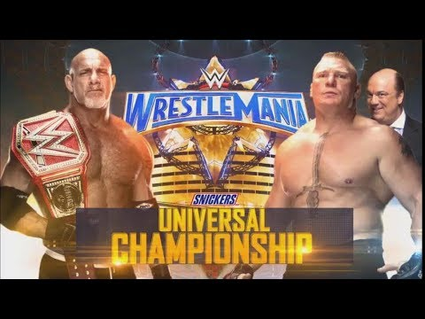 WRESTLEMANIA 33 Brock Lesnar vs Goldberg - WWE UNIVERSAL CHAMPIONSHIP - FULL MATCH