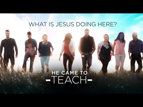 What is Jesus Doing Here? He Came to Teach