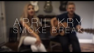 Smoke Break - Carrie Underwood (Cover by April Kry)