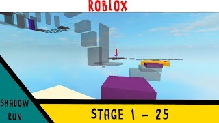 [ROBLOX] Shadow Run | Stages 1 - 25
