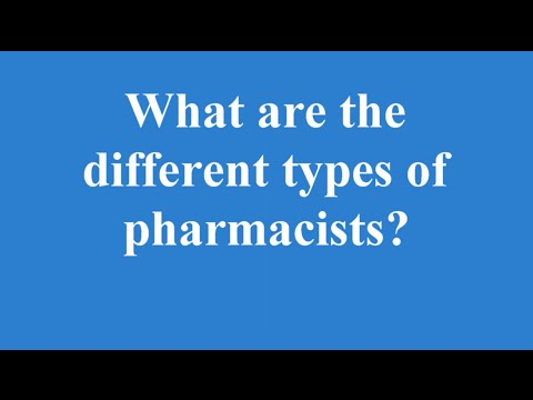 What are the different types of pharmacists?
