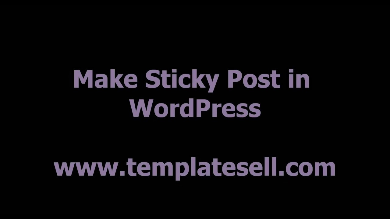 How to Make and Remove Sticky Post in WordPress Website