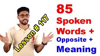 85 Spoken Words + Opposites + Malayalam Meaning   Lesson # 117   By N.jamsheed