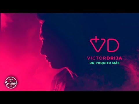 Victor Drija - Un Poquito Más (Audio Oficial)