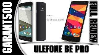 ULEFONE BE PRO Полный обзор качественного смартфона!(, 2015-04-30T10:00:00.000Z)