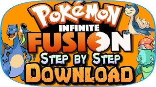 How To Download Pokemon Infinite Fusion! | Step By Step Download | Best Pokemon Fan Made Game