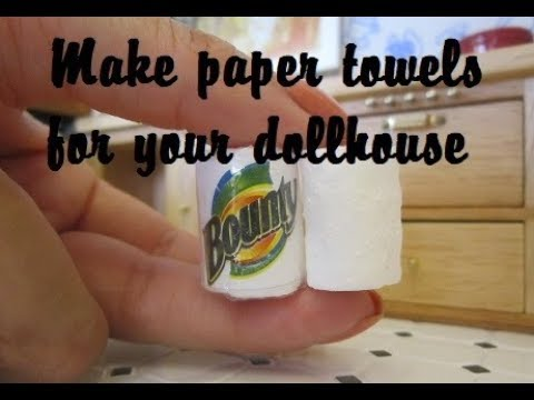 Kitchen paper towels for dollhouse