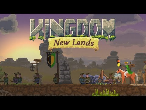 Kingdom New Lands Gameplay #3 - Building Up and Getting Started!