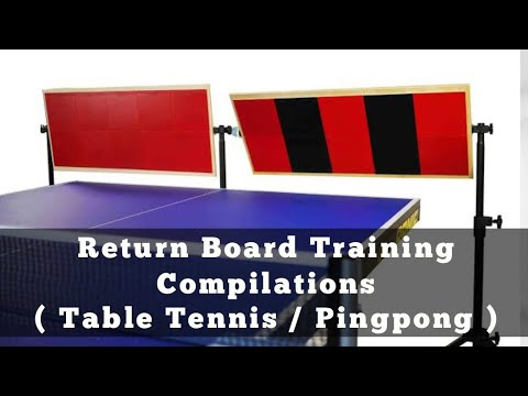 Table Tennis Training Compilations using Return Board