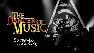 THE ARMY OF SATAN - PART 12 - Music Industry - (Illuminati Agenda)