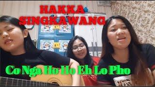 Download HAKKA - Co Nga Ho Ho Eh Lo Pho