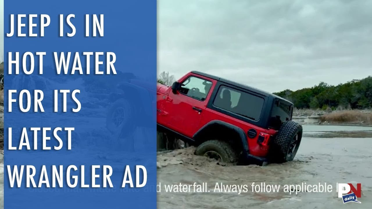 Jeep Is In Hot Water For Its Wrangler Ad
