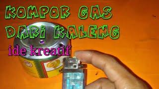 KERREN ide kretaif bikin kompor gas | creative ideas from used tins