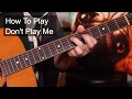 watch he video of 'Don't Play Me' Prince Guitar Lesson