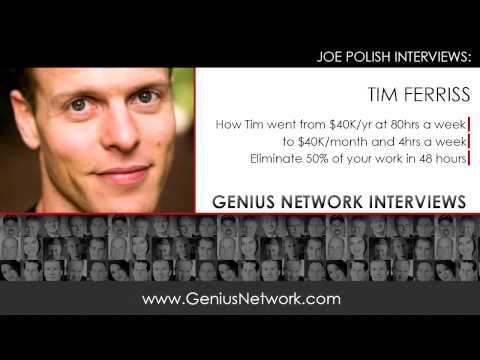 Tim Ferriss 4-Hour Work Week: Genius Network Interviews