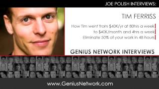 Tim Ferriss 4-Hour Work Week: Genius Network Interviews