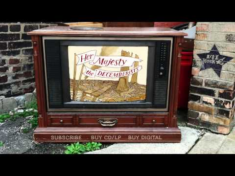 The Decemberists – Red Right Ankle (from Her Majesty)
