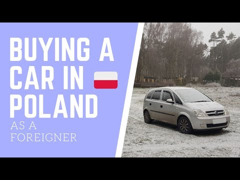 How to buy and register a car in Poland as a Foreigner | No residency card needed [updated for 2021]
