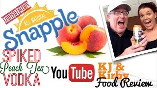 Snapple Spiked Peach Tea Review: KJ & Kirby Food Review