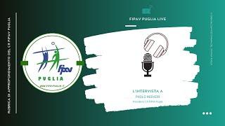 08-02-2020: #fipavpuglia - Una chiacchierata con il presidente del CR FIPAV Puglia Paolo Indiveri