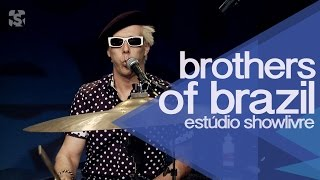 """Lucky girl"" - Brothers of Brazil no Estúdio Showlivre 2014"