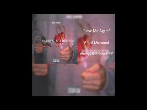 Angel Diamond - Love Me Again (Audio)