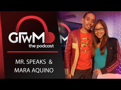 GTWM S05E111 - MR. Speaks and Mara Aquino on Being a Better Person!