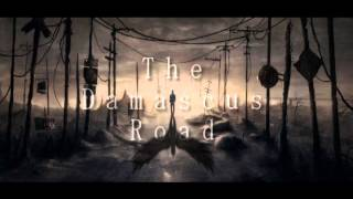 The Damascus Road - A New Era