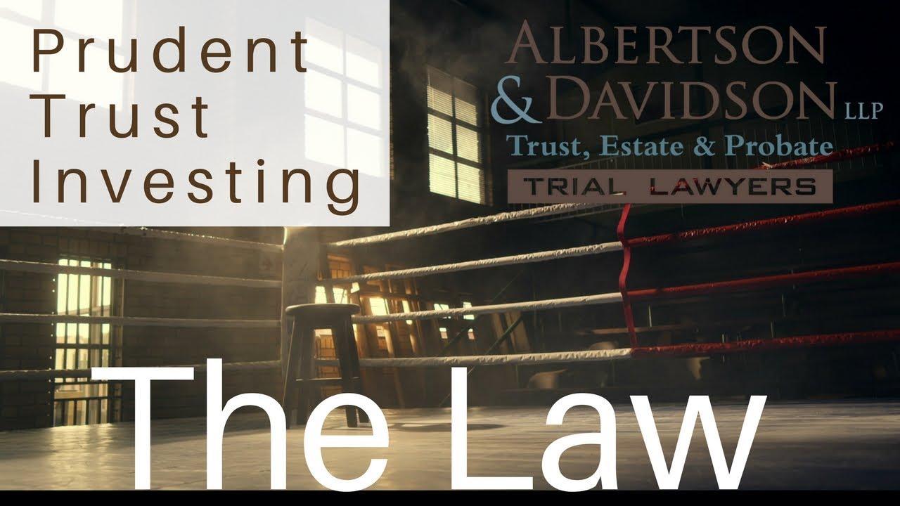 The Basics of Trust Investing | Prudent Trustee Investing