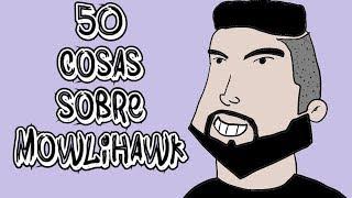 """""""ME PREPARO RIMAS EN TODAS LAS COMPETIS"""" 50 COSAS SOBRE MOWLIHAWK"""
