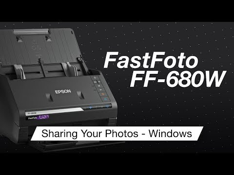 Epson FastFoto FF-680W | How To Share Your Photos Using Windows