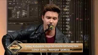 Ertunç - Mahşer (Canlı Performans)