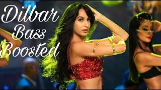 DILBAR (Bass Boosted)       The Father Bass (Bass Boosted)   Officail song 2018